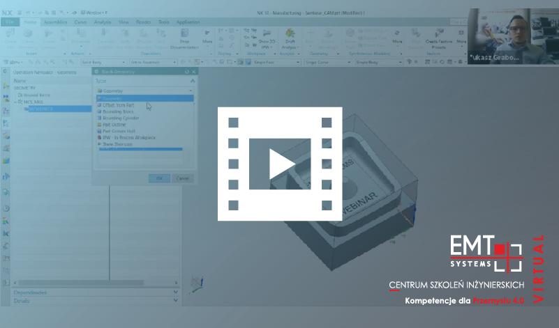 Webinar: NX Milling – podstawy projektowania procesu frezowania